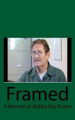 Framed: A Memoir of Bobby Ray Brown