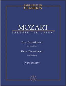 モーツァルト: 3つのディヴェルティメント KV 136-138/ベーレンライター社/新モーツァルト全集版/中型スコア
