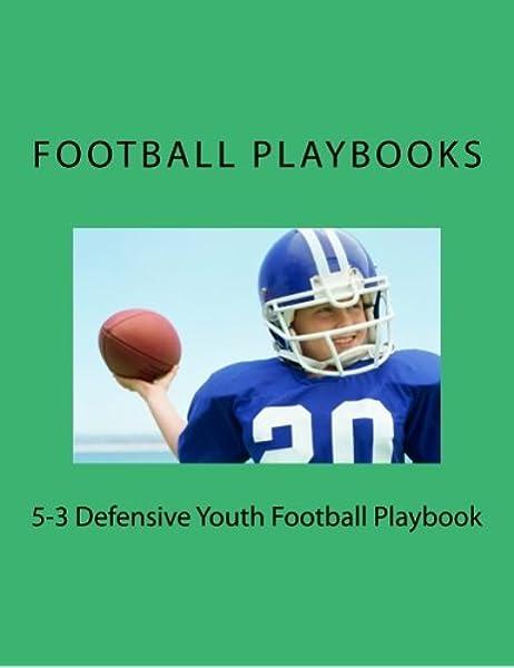 5 3 Defensive Youth Football Playbook Playbooks Football