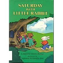 Saturday with Little Rabbit