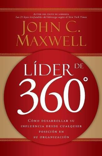 Pdf Business Líder de 360°: Cómo desarrollar su influencia desde cualquier posición en su organización (Spanish Edition)
