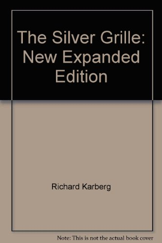 Edition Grille (The Silver Grille: New Expanded Edition)
