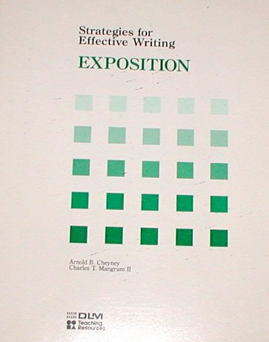 Strategies for Effective Writing EXPOSITION