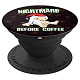 Nightmare Before Coffee, Abominable Snowman Christmas Gift - PopSockets Grip and Stand for Phones and Tablets