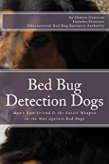 Bed Bug Detection Dogs (The Bed Bug Chronicles) Paperback