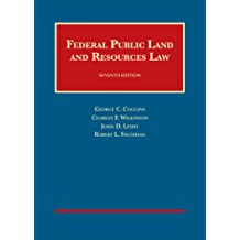 Federal Public Land and Resources Law (University Casebook Series)