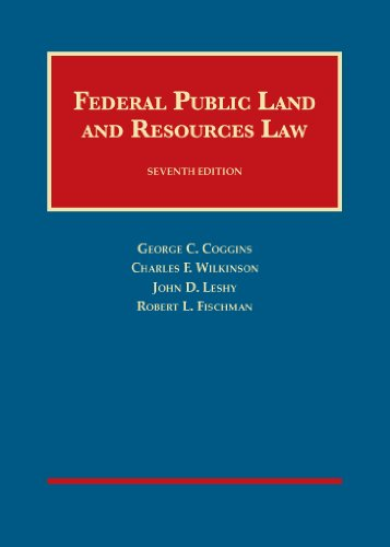 Federal Public Land and Resources Law, 7th (University Casebook Series)