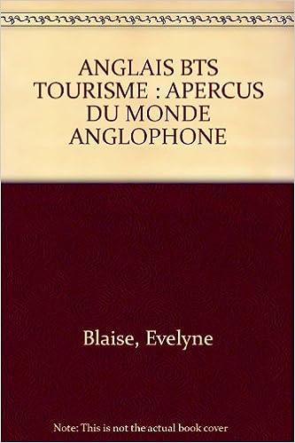 Lire ANGLAIS BTS TOURISME : APERCUS DU MONDE ANGLOPHONE pdf, epub