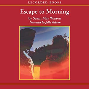 Escape to Morning Audiobook