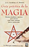 img - for Gu a pr ctica de la magia book / textbook / text book