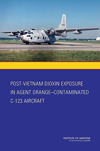 Post-Vietnam Dioxin Exposure in Agent Orange-Contaminated C-123 Aircraft