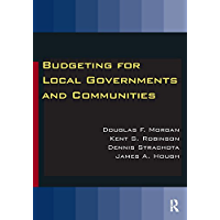 Budgeting for Local Governments and Communities (English Edition)