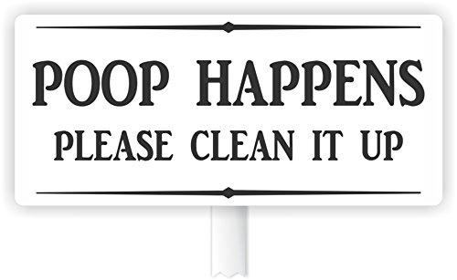 Poop Happens please clean it up PVC yard