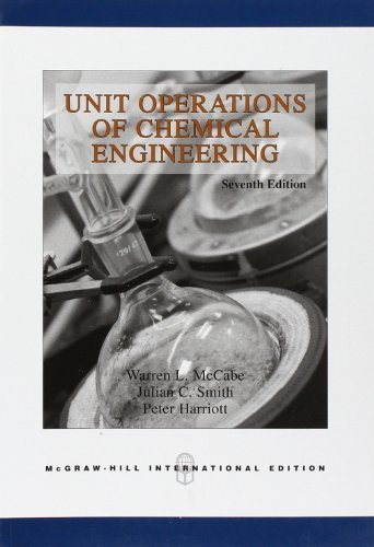 Unit Operations of Chemical Engineering, 7th Edition by Warren L. McCabe (2005-02-01)