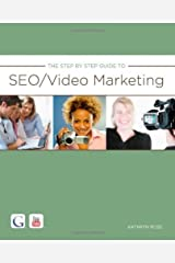 The Step By Step Guide to SEO/Video Marketing By Kathryn Rose Paperback