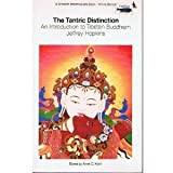 The Tantric Distinction : An Introduction to Tibetan Buddhism, Hopkins, Jeffrey, 0861710231