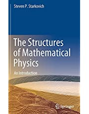 The Structures of Mathematical Physics: An Introduction
