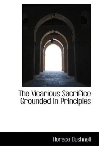 The Vicarious Sacrifice Grounded In Principles pdf