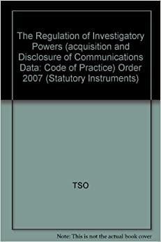 The Regulation of Investigatory Powers (acquisition and Disclosure of Communications Data: Code of Practice) Order 2007: Statutory Instruments 2197 2007