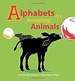 Alphabets Are Amazing Animals, Anushka Ravishankar, 8186211721