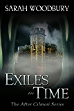 Exiles in Time (The After Cilmeri Series Book 5)