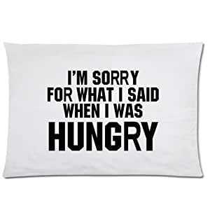 LarryToliver You deserve to have satin fabric 20 X 30 inch pillowcase I'm Sorry For What I Said When I Was Hungry best pillow cases(two sides)