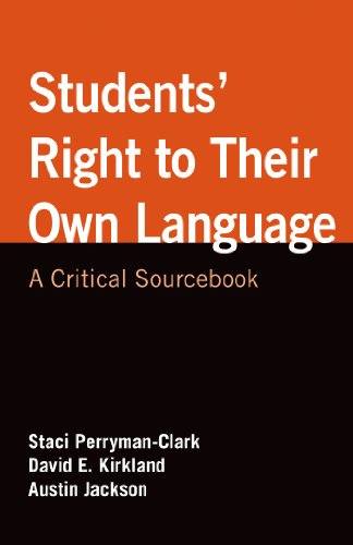 Students' Right to Their Own Language: A Critical Sourcebook