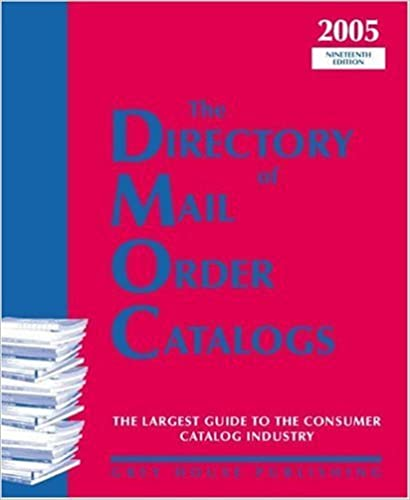 Book The Directory of Mail Order Catalogs, 2005: A Comprehensive Guide to Consumer Mail Order Catalog Companies (2005-01-03)