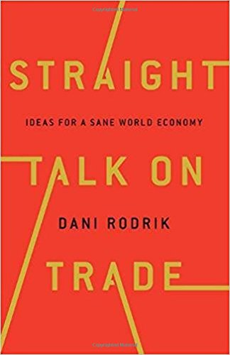 Book Cover: Straight Talk on Trade: Ideas for a Sane World Economy