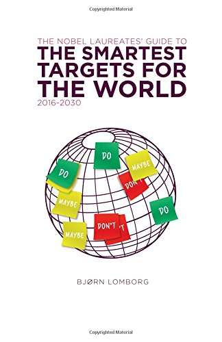 The Nobel Laureates Guide to the Smartest Targets for the World