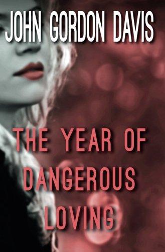 Download The Year of Dangerous Loving pdf