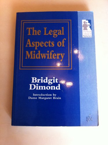 Legal Aspects of Midwifery (The Royal College of Midwives)