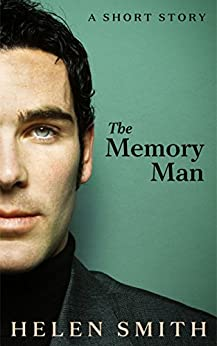 The Memory Man: A Short Story by [Smith, Helen]