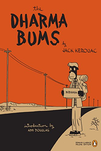 The Dharma Bums: (Penguin Classics Deluxe Edition)