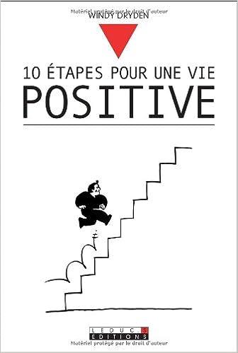 Livres gratuits en ligne 10 Etapes pour une vie positive epub pdf