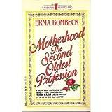 Motherhood, Erma Bombeck, 0440159016