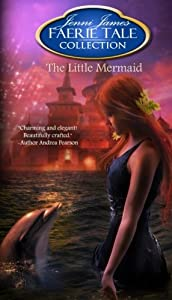 The Little Mermaid: Faerie Tale Collection