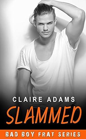 book cover of Slammed Bad Boy Frat 4