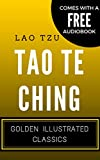 Tao Te Ching: Golden Illustrated Classics (Comes with a Free Audiobook)