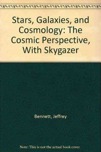 Stars, Galaxies, and Cosmology: The Cosmic Perspective, With Skygazer