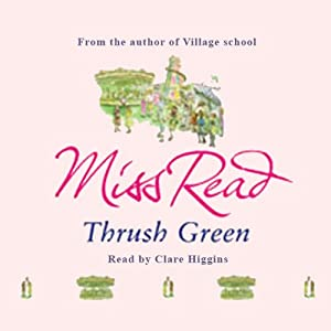 Thrush Green Audiobook