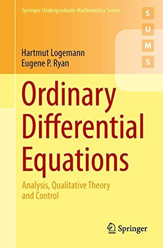 Ordinary Differential Equations: Analysis, Qualitative Theory and Control (Springer Undergraduate Mathematics Series)