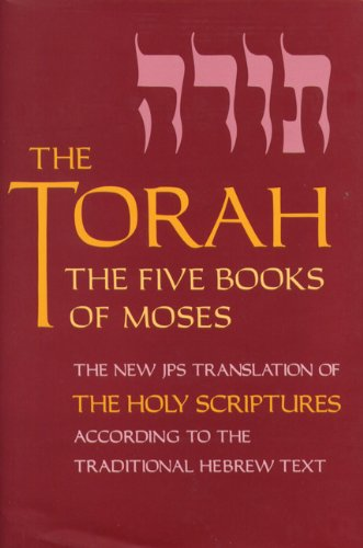 Pdf Bibles The Torah: The Five Books of Moses, the New Translation of the Holy Scriptures According to the Traditional Hebrew Text