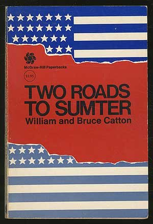 Two Roads to Sumter