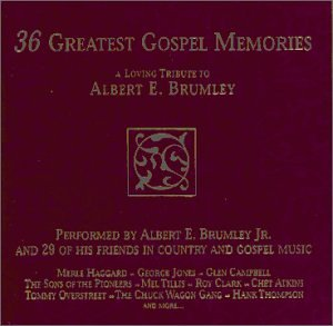 36 Greatest Gospel Memories: A Loving Tribute to Albert E. Brumley by Madacy Christian
