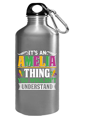 It's an Amelia Thing you wouldn't understand Mardi Gras Gift - Water -