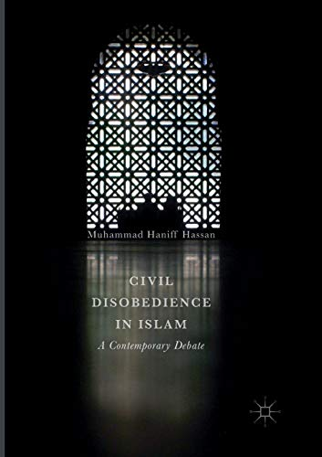 Civil Disobedience in Islam: A Contemporary Debate