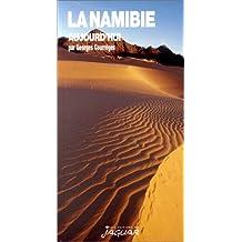La Namibie Aujourd'hui