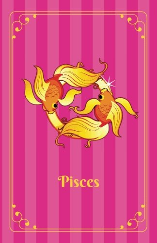 Pisces  Zodiac Journal Notebook For Teen Girls  Lined  Soft Cover  5 5  X 8 5   Zodiac Diary For Teenage Girls   Volume 12