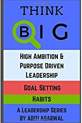 Think Big: A Leadership Series to Climb the Ladder of Success Paperback